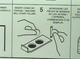 Step 5: Insert coins or tokens --machine will start filling