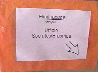 Sign indicating the line for the Socrates/Erasmus foreignlanguage program office